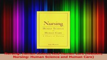 PDF Download  Nursing Human Science And Human Care Watson Nursing Human Science and Human Care PDF Online