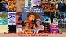 PDF Download  Italian Movie Goddesses Over 80 of the Greatest Women in Italian Cinema Read Online