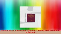 Handbook of Parenting Volume 3 Being and Becoming a Parent PDF