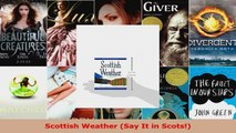 Read  Scottish Weather Say It in Scots EBooks Online