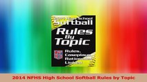 2014 NFHS High School Softball Rules by Topic Download