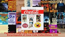 Download  Petrettis CocaCola Collectibles Price Guide The Encyclopedia of CocaCola Collectibles Ebook Free