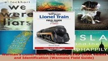 Download  Warmans Lionel Train Field Guide 19451969 Values and Identification Warmans Field PDF Free