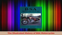 Read  The Illustrated History of BSA Motorcycles PDF Online