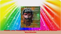 Read  Masks and Masking Faces of Tradition and Belief Worldwide PDF Online