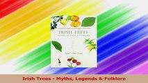 Read  Irish Trees  Myths Legends  Folklore Ebook Free