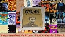 Read  Obras Completas de Borges  Tomo 1 Spanish Edition PDF Free