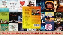 Read  Chu Gar Mantis Lao Suis Martial Art Legacy in China EBooks Online
