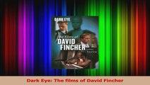 Download  Dark Eye The films of David Fincher Ebook Online