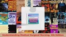 Understanding Medical Surgical Nursing 4th Edition Read Online
