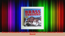 Download  Brass Unbound Secret Children of the Colonial Brass Band PDF Free