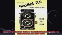 Complete Collectors Guide to the Rollei Tlr Listing All Known Rollei Tlr Cameras