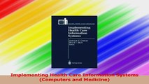 Implementing Health Care Information Systems Computers and Medicine PDF