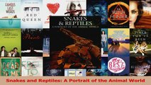 PDF Download  Snakes and Reptiles A Portrait of the Animal World PDF Full Ebook