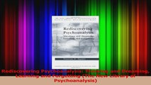Rediscovering Psychoanalysis Thinking and Dreaming Learning and Forgetting The New Download