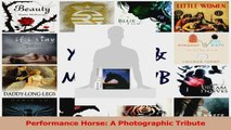 PDF Download  Performance Horse A Photographic Tribute PDF Full Ebook