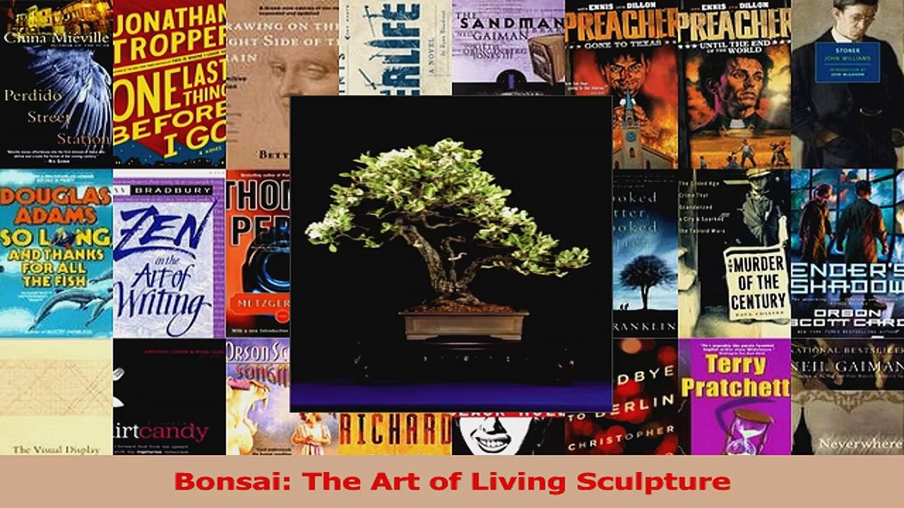 Pdf Download Bonsai The Art Of Living Sculpture Download Full Ebook Video Dailymotion
