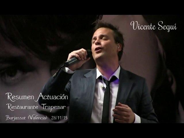"""Vicente Seguí """"Actuación Restaurante Trapemar"""" Burjassot (Valencia) 28/11/15"""