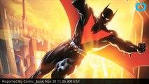 EXCLUSIVE DC Comics Preview: Batman Beyond #7