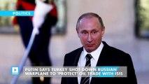Putin says Turkey shot down Russian warplane to 'protect' oil trade with ISIS