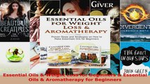 Read  Essential Oils  Weight Loss for Beginners  Essential Oils  Aromatherapy for Beginners EBooks Online