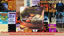Read  The New Whole Foods Encyclopedia A Comprehensive Resource for Healthy Eating Compass EBooks Online