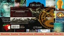 Read  Monster Hunter Illustrations Monster Hunter Illus SC Ebook Free