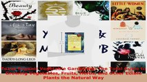Read  Texas Organic Vegetable Gardening The Total Guide to Growing Vegetables Fruits Herbs and Ebook Free