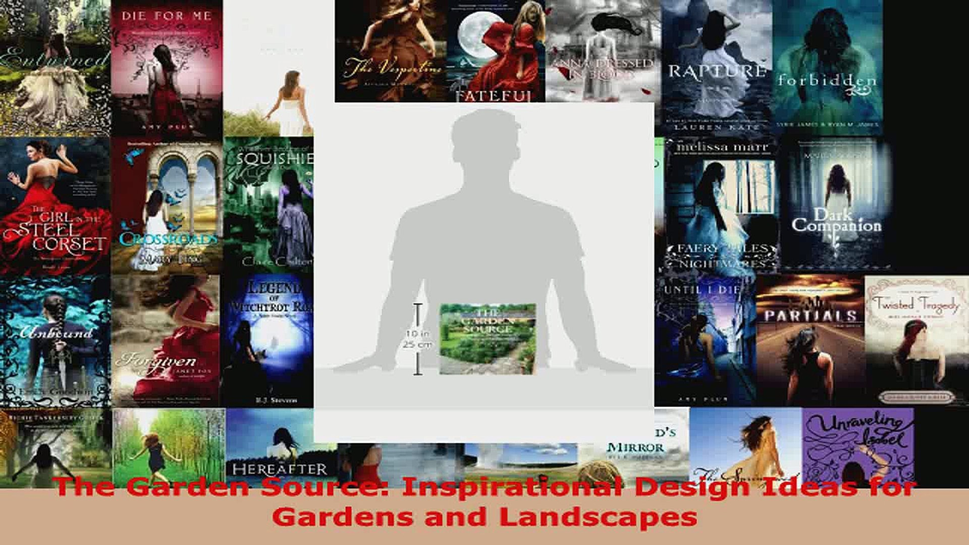 Read  The Garden Source Inspirational Design Ideas for Gardens and Landscapes EBooks Online