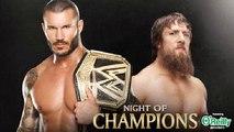 WWE Night Of Champions 2013 Randy Orton vs. Daniel Bryan