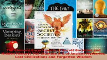 Read  The Element Encyclopedia of Secret Societies and Hidden History The Ultimate AZ of EBooks Online