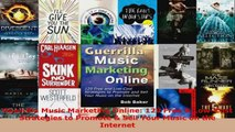 Download  Guerrilla Music Marketing Online 129 Free  LowCost Strategies to Promote  Sell Your PDF Online