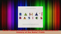 Read  Bahai Basics A Guide to the Beliefs Practices and History of the Bahai Faith PDF Online