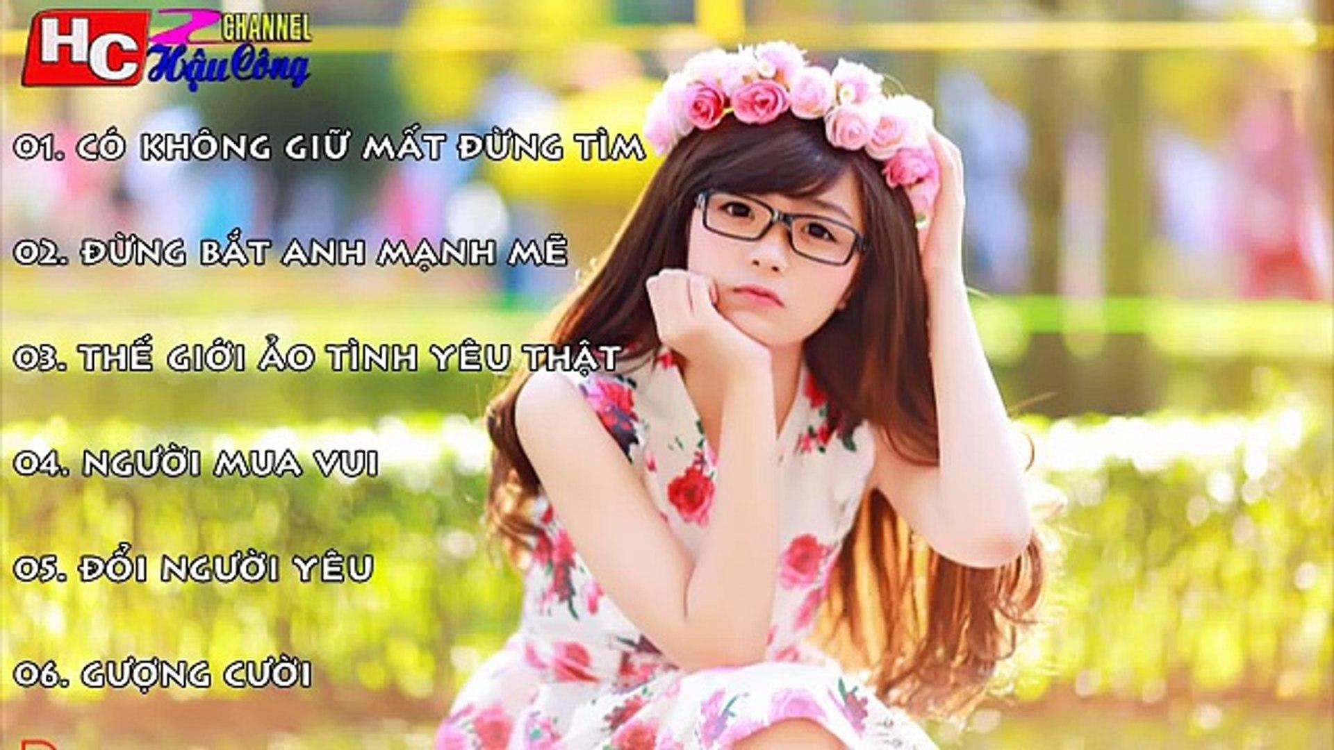 Liên Khúc Nhạc Trẻ Hay Nhất Tháng 11 2015 Nonstop - Việt Mix - H.I.T -Có Không Giữ Mất Đừn