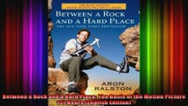Between a Rock and a Hard Place The Basis of the Motion Picture 127 Hours English