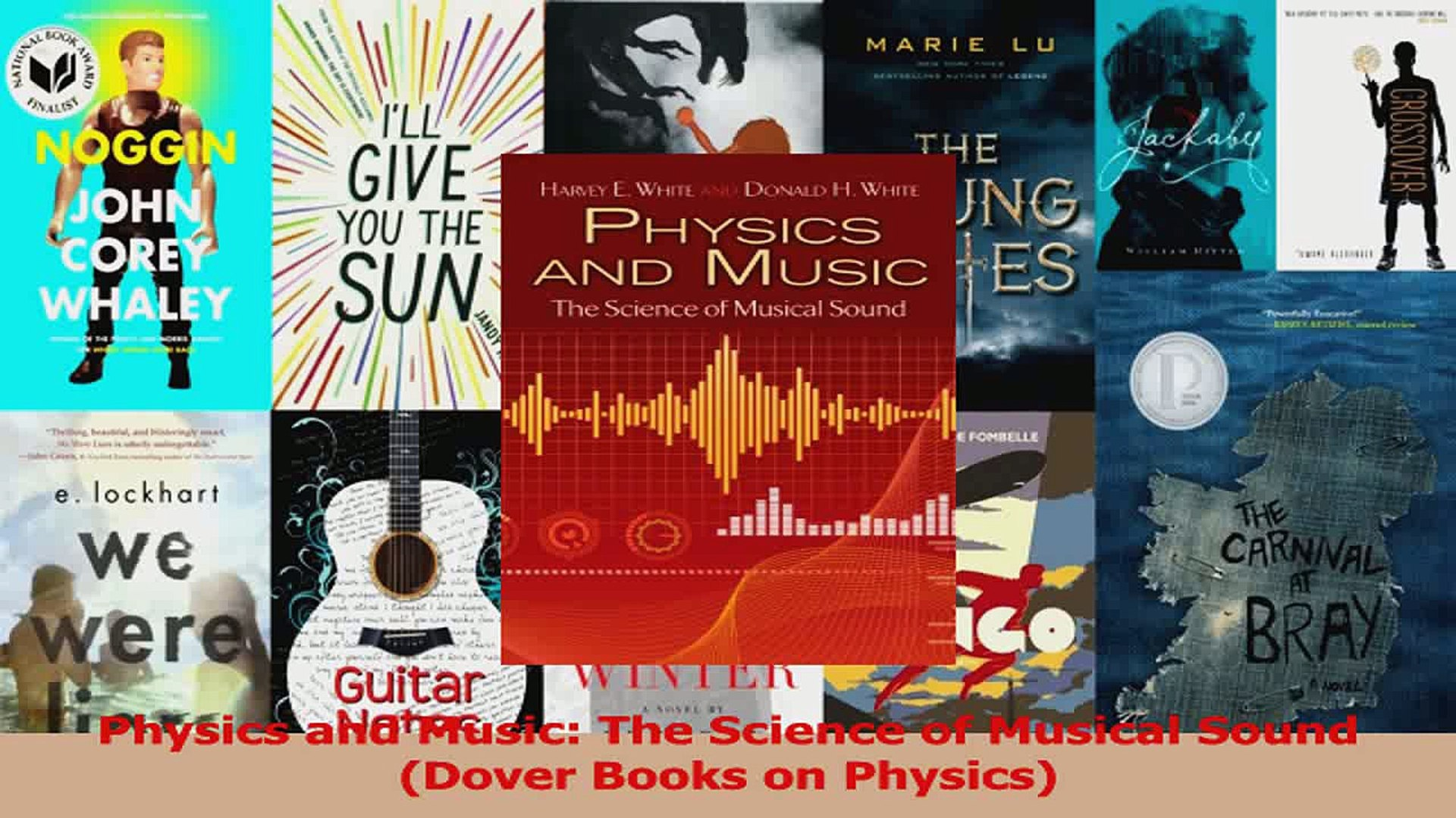 PDF Download Physics and Music The Science of Musical Sound Dover Books on  Physics Download Full Ebook