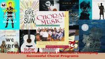 PDF Download  Choral Music Methods and Materials Developing Successful Choral Programs Download Online