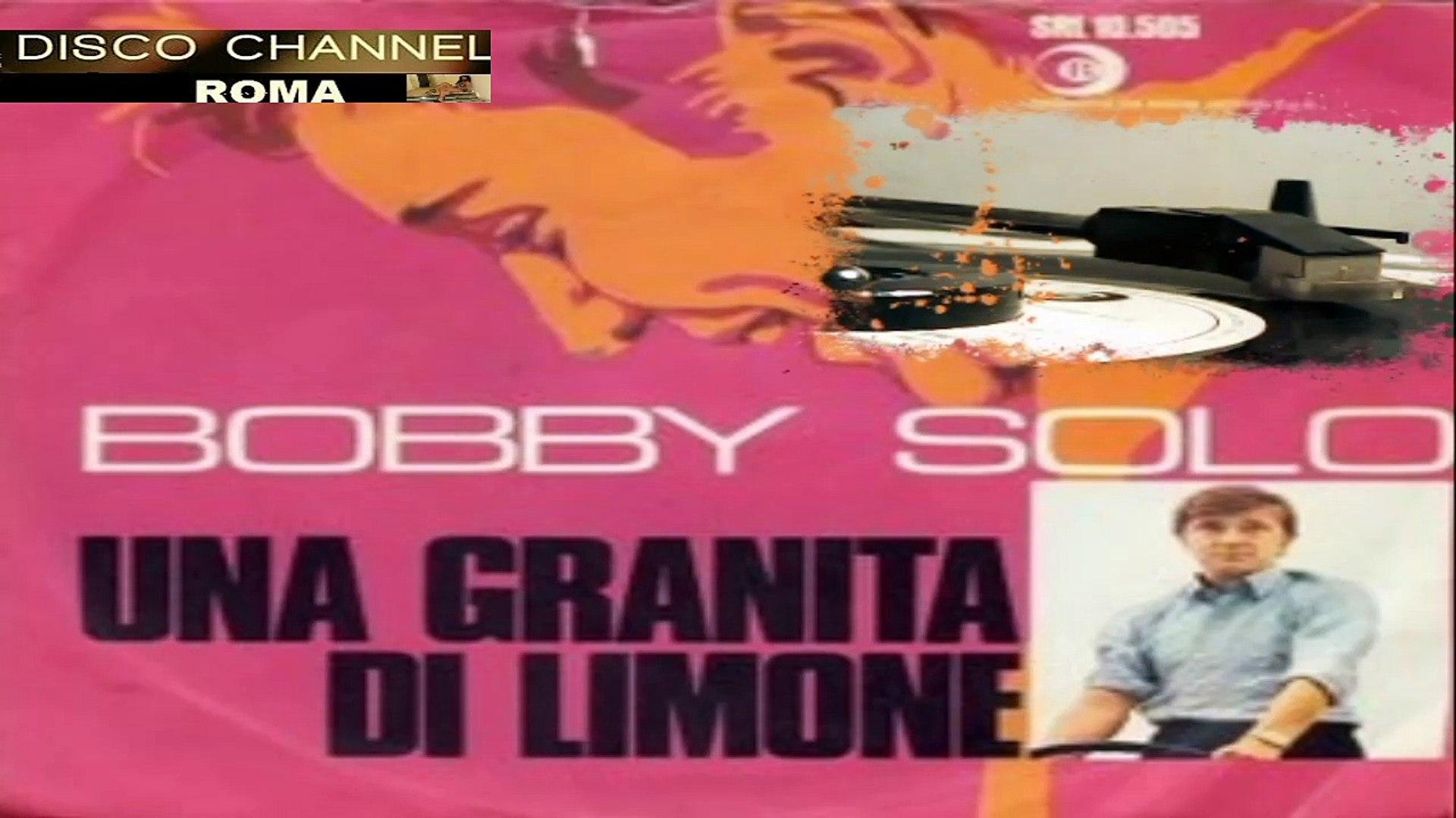 UNA GRANITA DI LIMONE/VAYA CON DIOS  Bobby Solo 1968 (F.te:2)