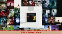 Download  New York Subways An Illustrated History of New York Citys Transit Cars Ebook Online