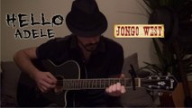 Adele - Hello - Jongo West [Acoustic guitar cover song] (reprise guitare acoustique)