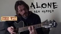 Ben Harper - Alone - Jongo West [Acoustic guitar cover song] (reprise guitare acoustique)