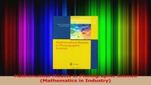 Read  Mathematical Models in Photographic Science Mathematics in Industry PDF Free