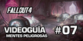 Fallout 4, Vídeo Guía - Mision 6: Mentes Peligrosas