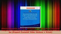 Massachusetts General Hospital Handbook of General Hospital Psychiatry Expert Consult  Read Online
