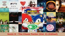 Download  Sonic X  The Chaos Factor Vol 2 Edited PDF Free