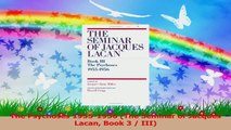 The Psychoses 19551956 The Seminar of Jacques Lacan Book 3  III PDF