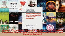 Download  Speech Physiology Speech Perception and Acoustic Phonetics Cambridge Studies in Speech Ebook Free