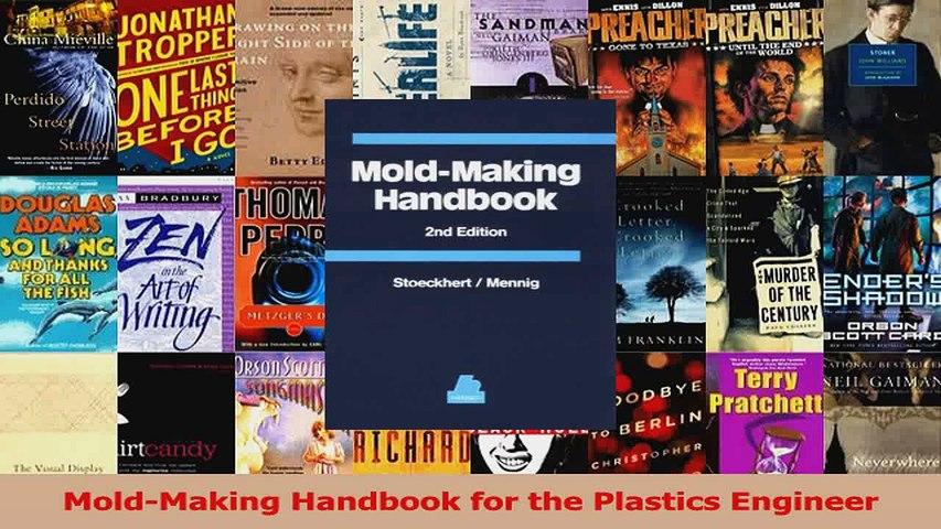 Mold-Making Handbook for the Plastics Engineer