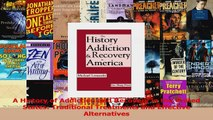 PDF Download  A History of Addiction and Recovery in the United States Traditional Treatments and PDF Full Ebook