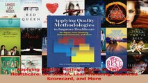 PDF Download  Applying Quality Methodologies to Improve Healthcare Six SIGMA Lean Thinking Balanced Download Full Ebook